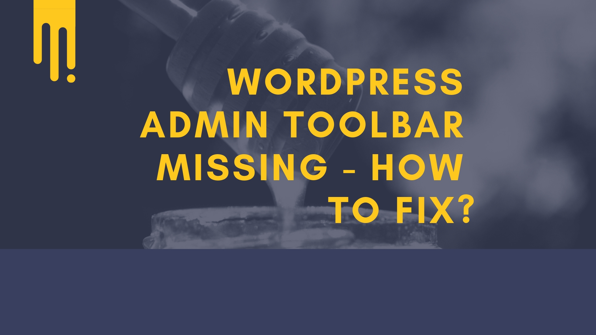 Wordpress admin toolbar missing - How to fix?