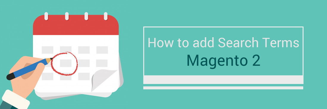 How to add magento 2 search terms