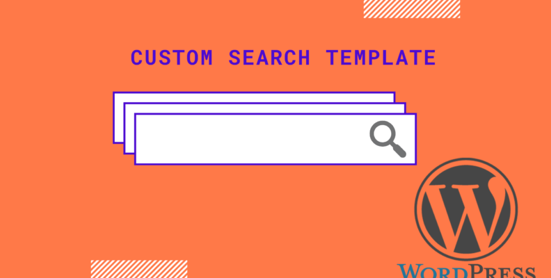 Custom search template wordpress