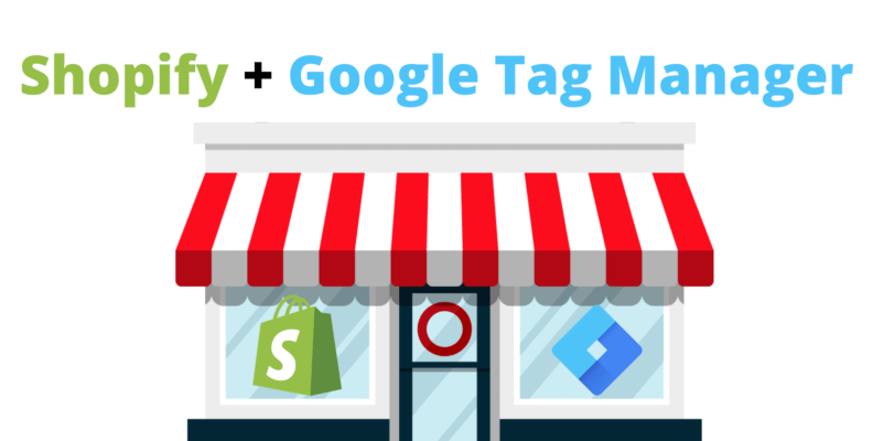 How to add google tag manager to shopify easily