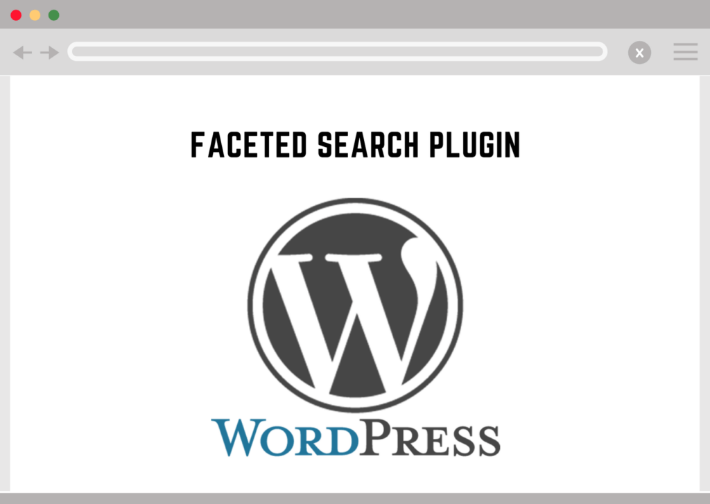 About WordPress Faceted Search Plugin