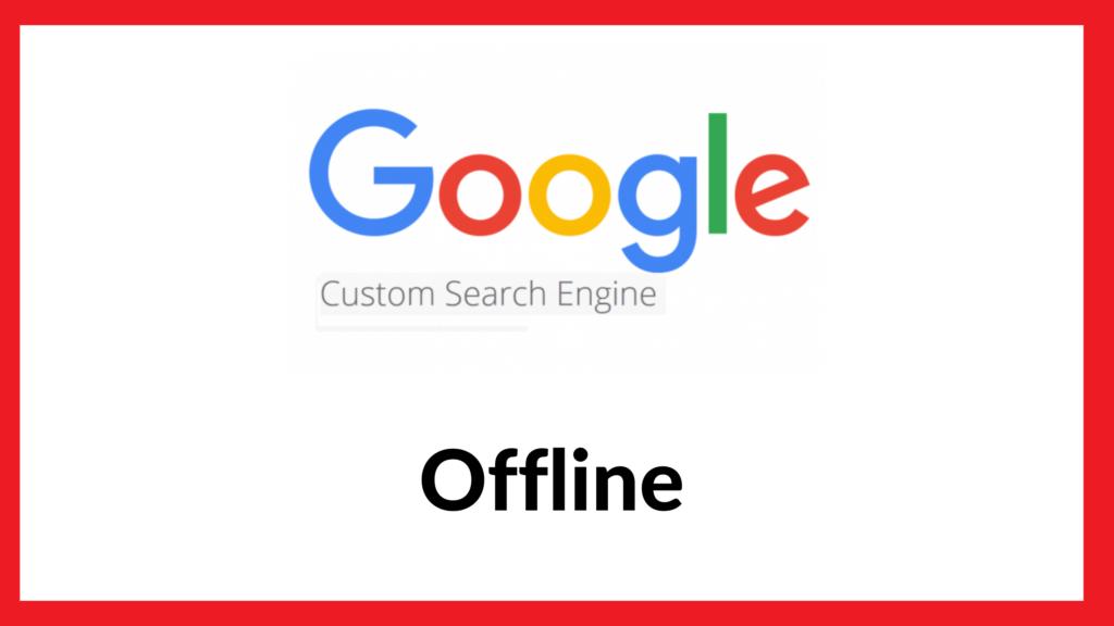 google custom search offline