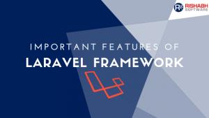Laravel Framework features