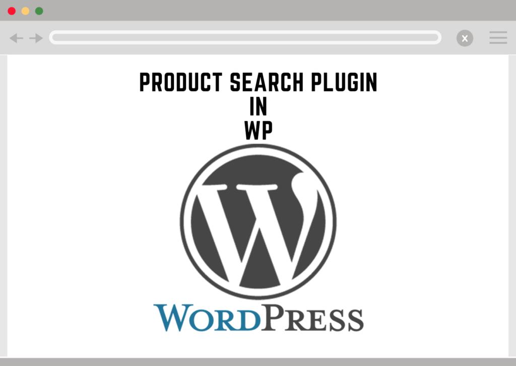Product Search Plugin in WordPress