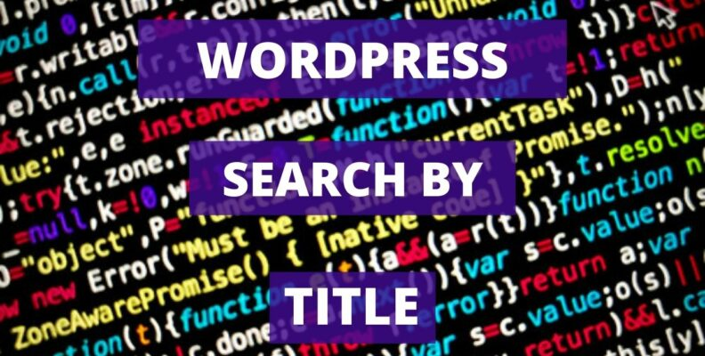 Wordpress Search by Title