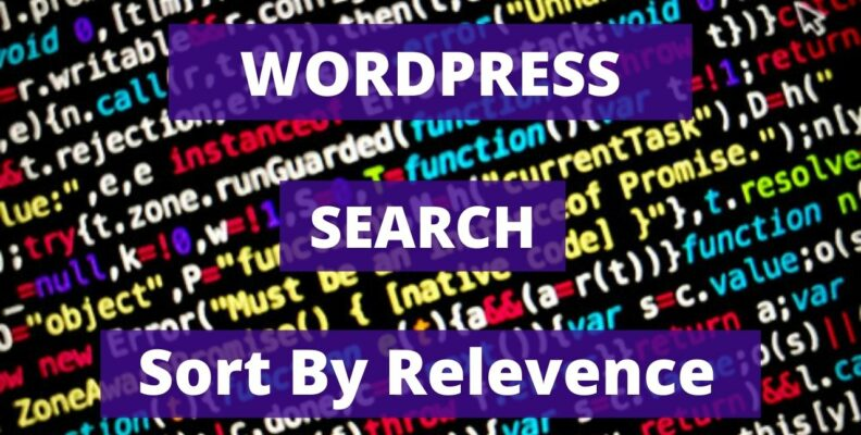 wordpress search sort by relevance