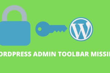 WordPress admin toolbar missing – How to fix?