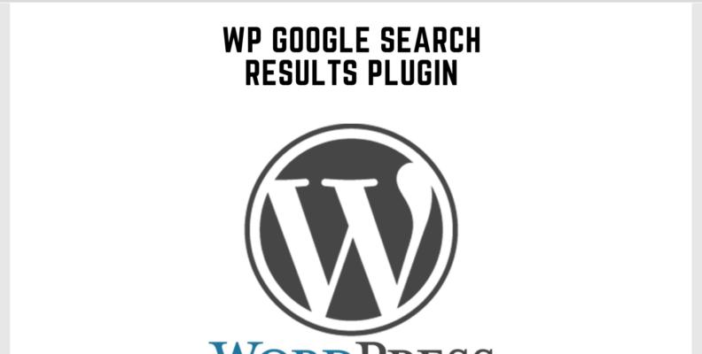 Wordpress Google Search Results Plugin