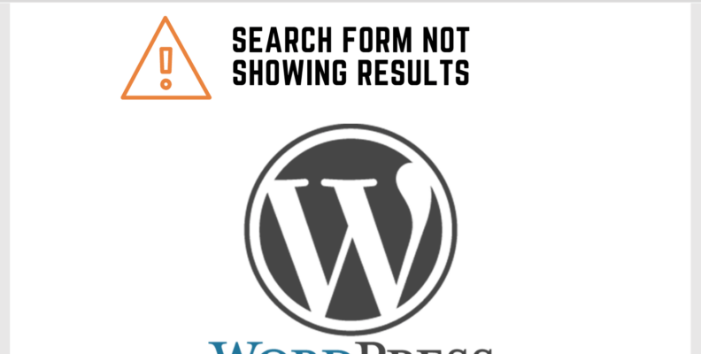 Wordpress Search Form Not Showing Results