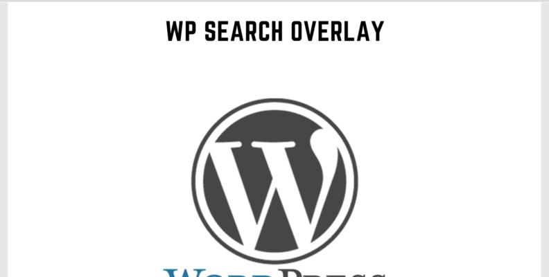 Wordpress Search Overlay