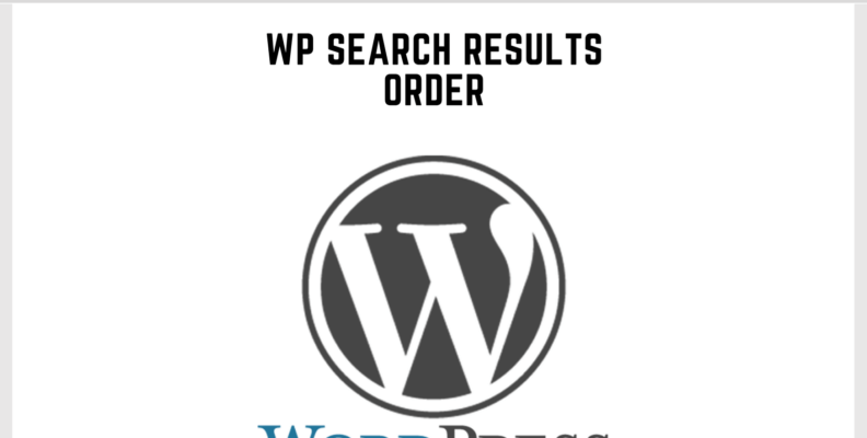 Wordpress Search Results Order
