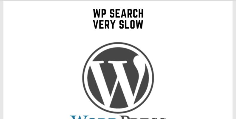 Wordpress Search Very Slow