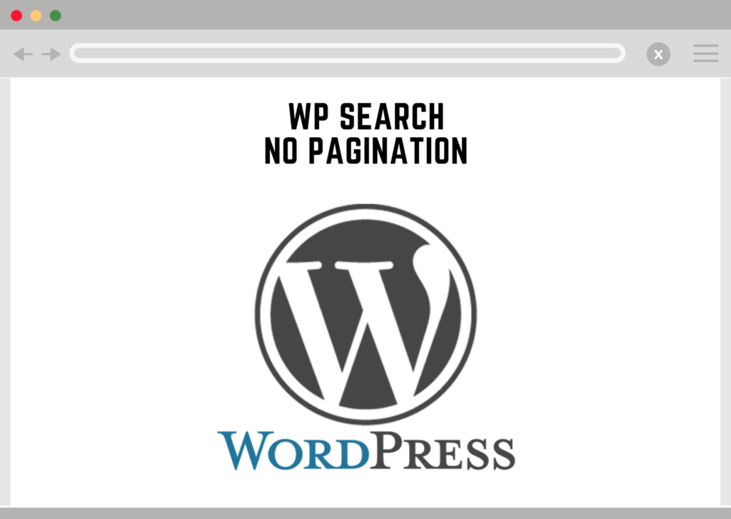 Wordpress Search no Pagination