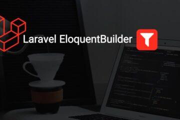 Laravel Eloquent Builder