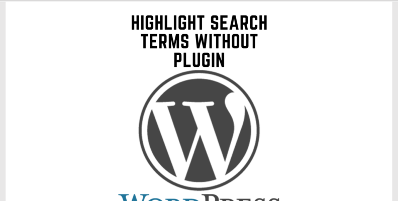 wordpress highlight search terms without plugin