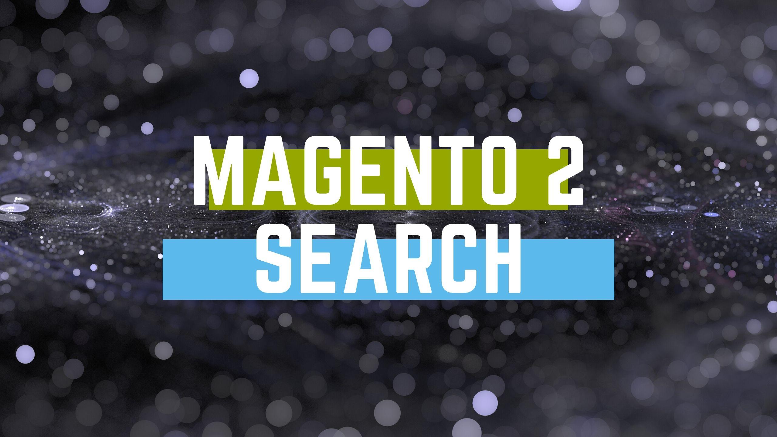 Magento 2 search