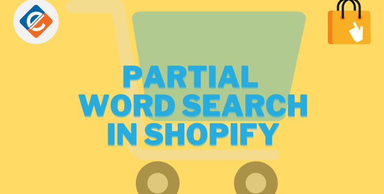 Partial Word Search in Shopify