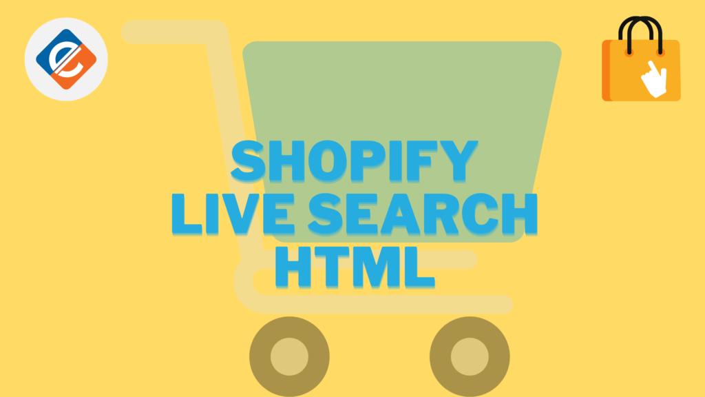 Shopify Live Search HTML