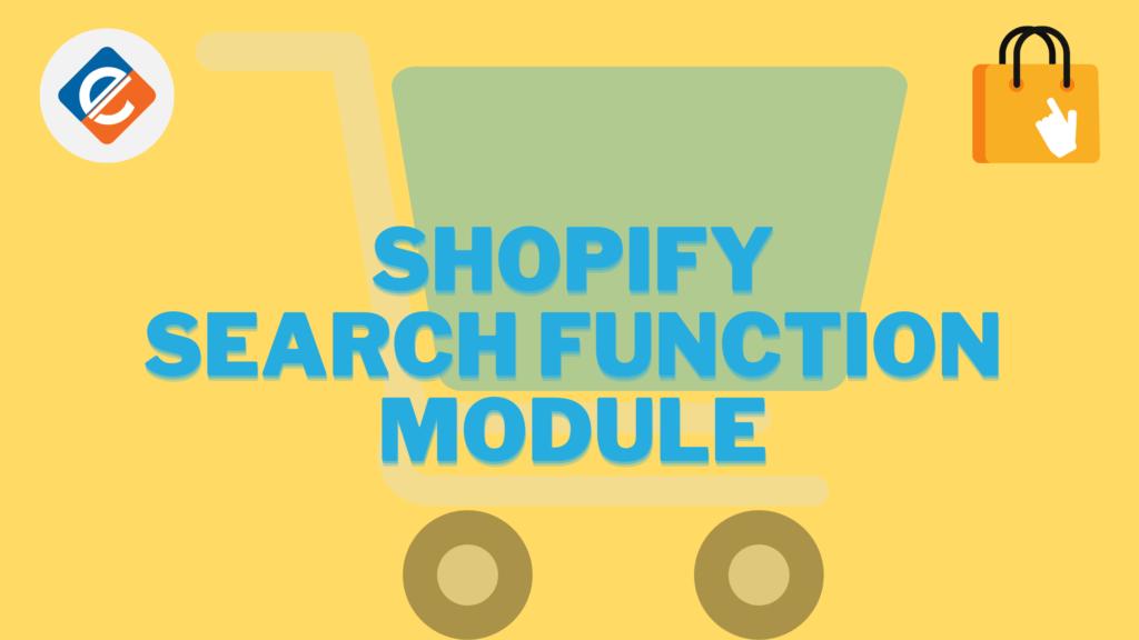 Shopify Search Function Module
