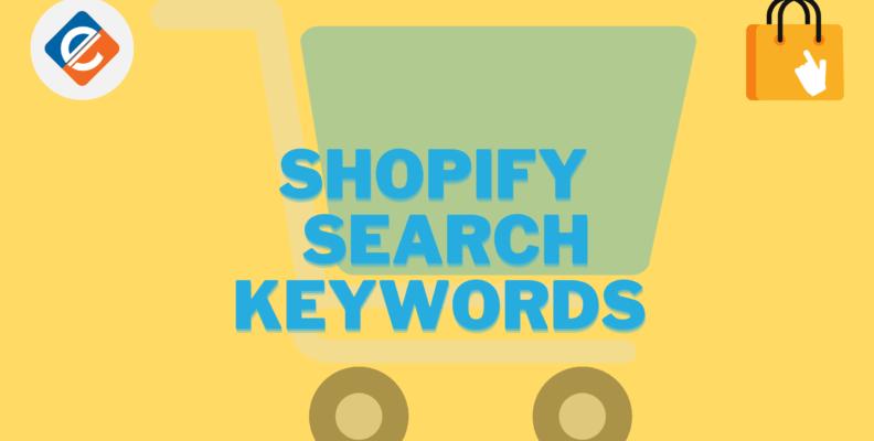 Shopify Search Keywords