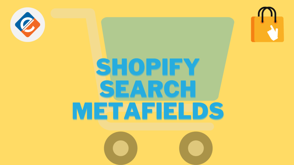 Shopify Search Metafields