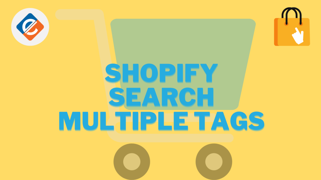 Shopify Search Multiple Tags