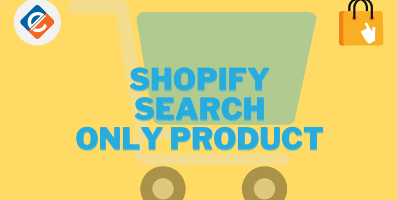 Shopify Search Only Product