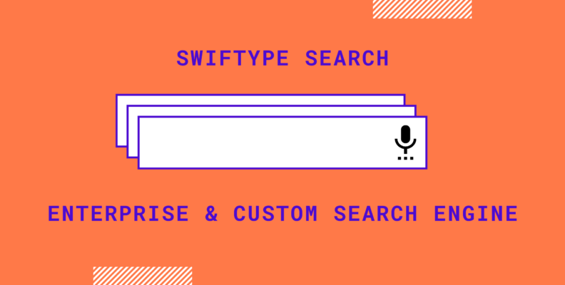 Swiftype search: Enterprise and custom search engine