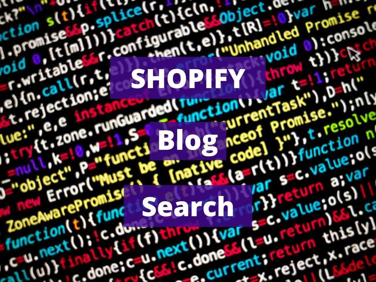 SHOPIFY Blog Search