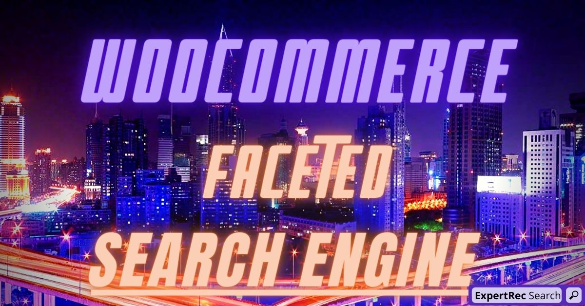Woocommerce Faceted Search Engine