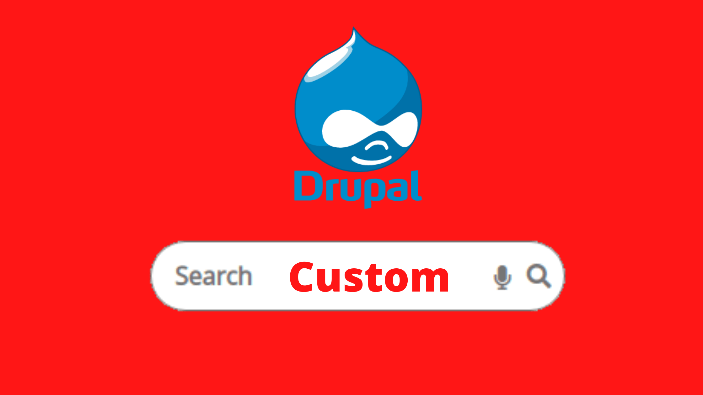 Create Custom Search Form Drupal 8Create Custom Search Form Drupal 8