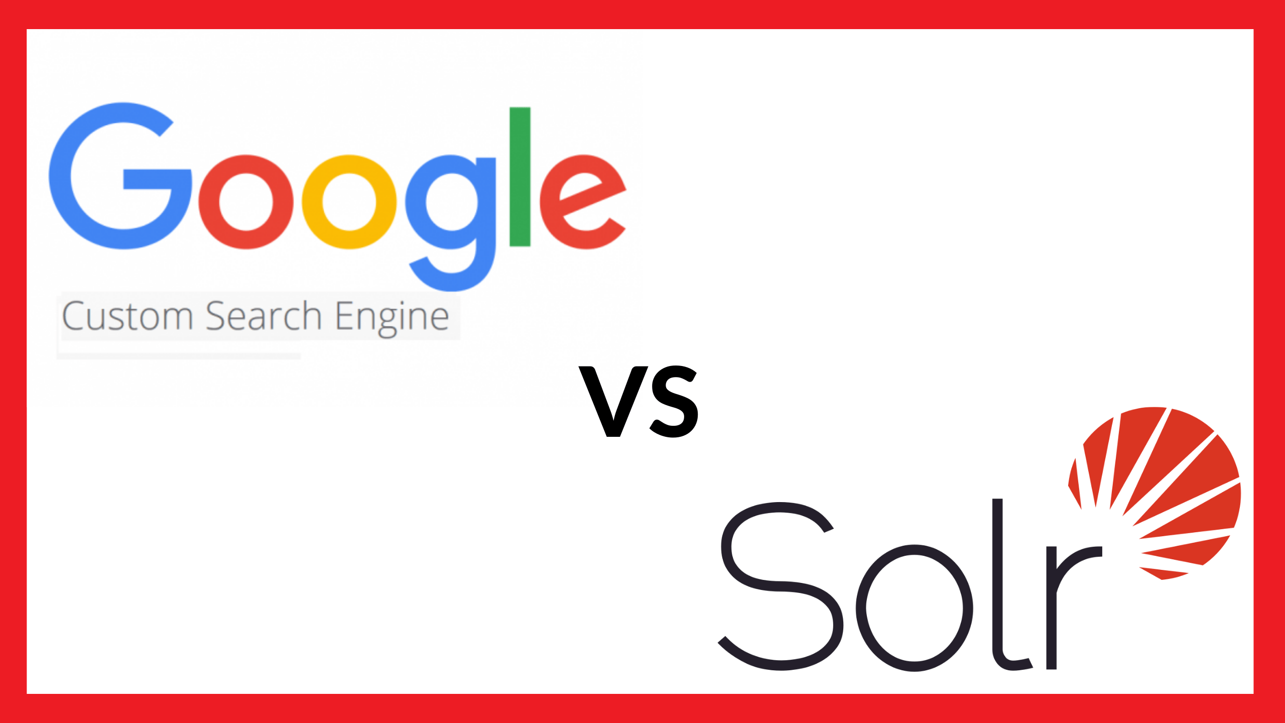 Google Custom Search vs Solr