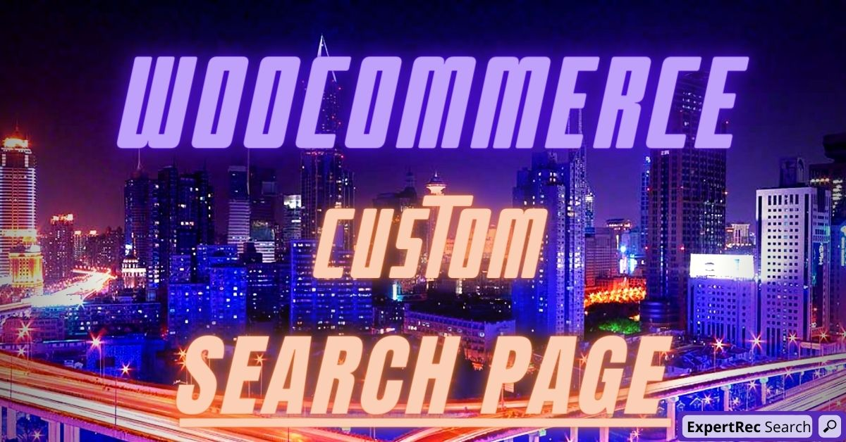 Woocommerce Custom Search Page