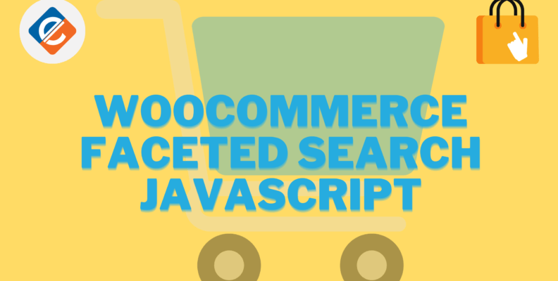 Woocommerce Faceted Search Javascript