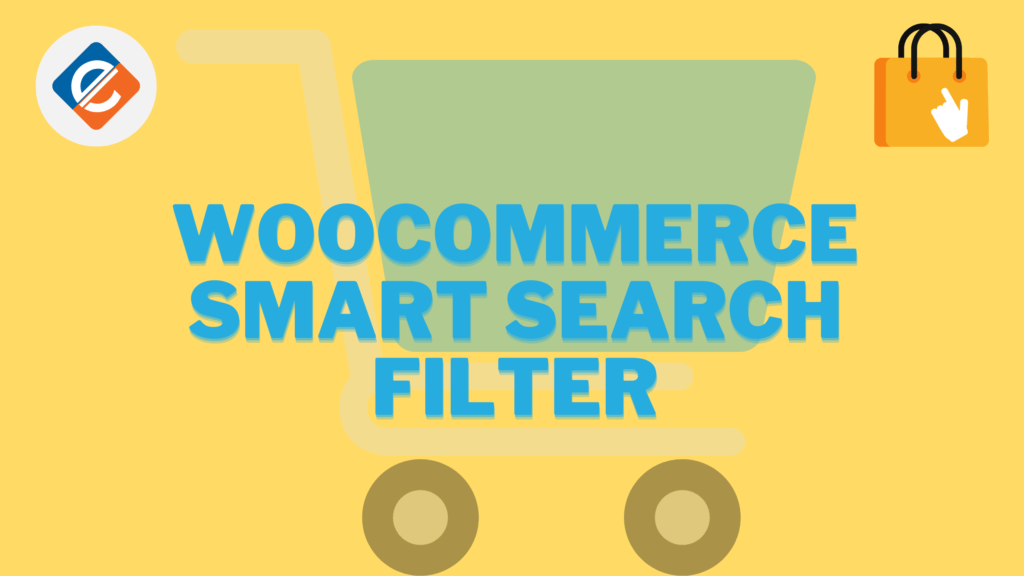 Woocommerce Smart Search Filter