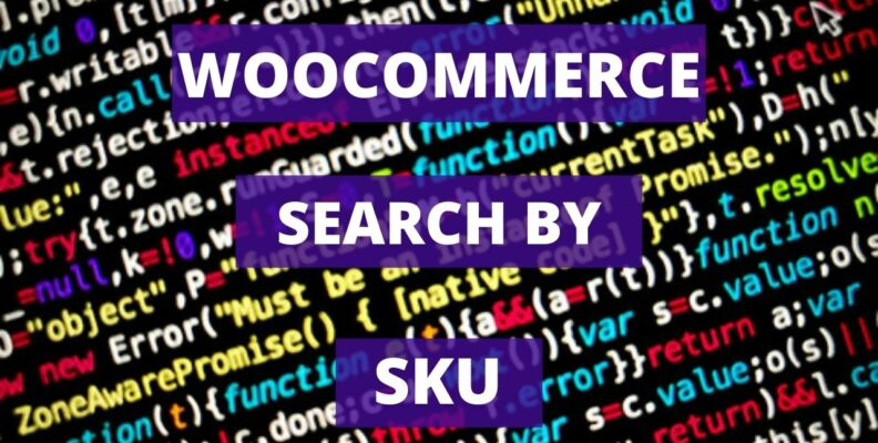 Search by SKU Woocommerce