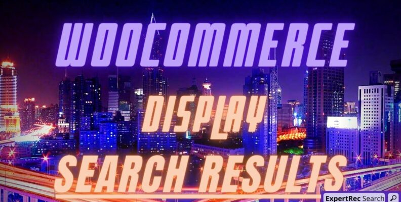 Woocommerce Display Search Results