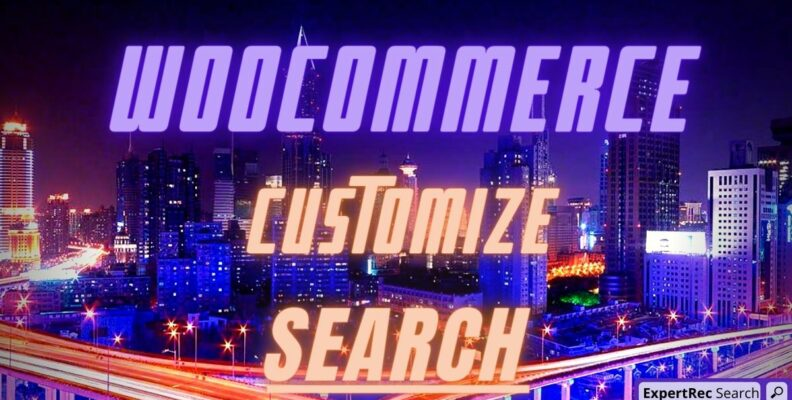 Customize Woocommerce Search