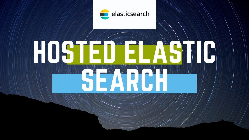 hosted elastic search