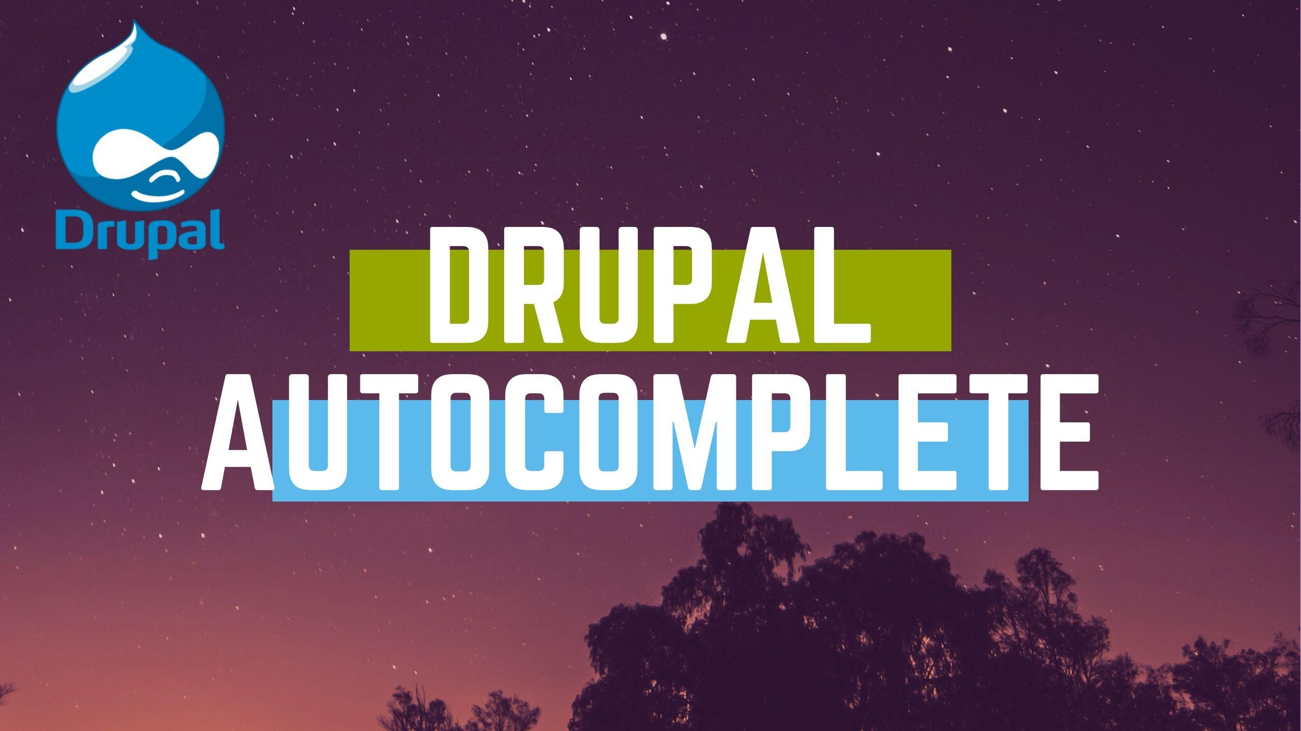 Drupal autocomplete