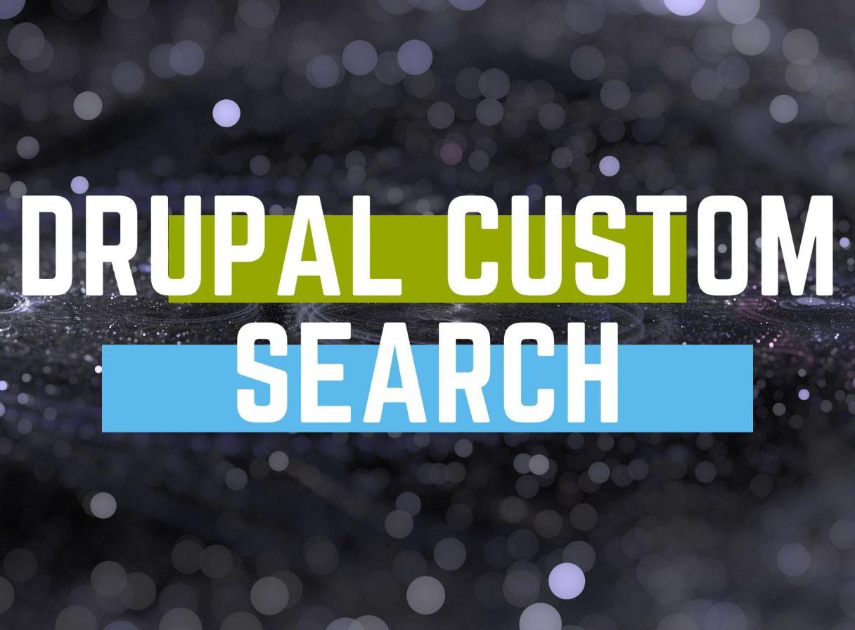 drupal custom search