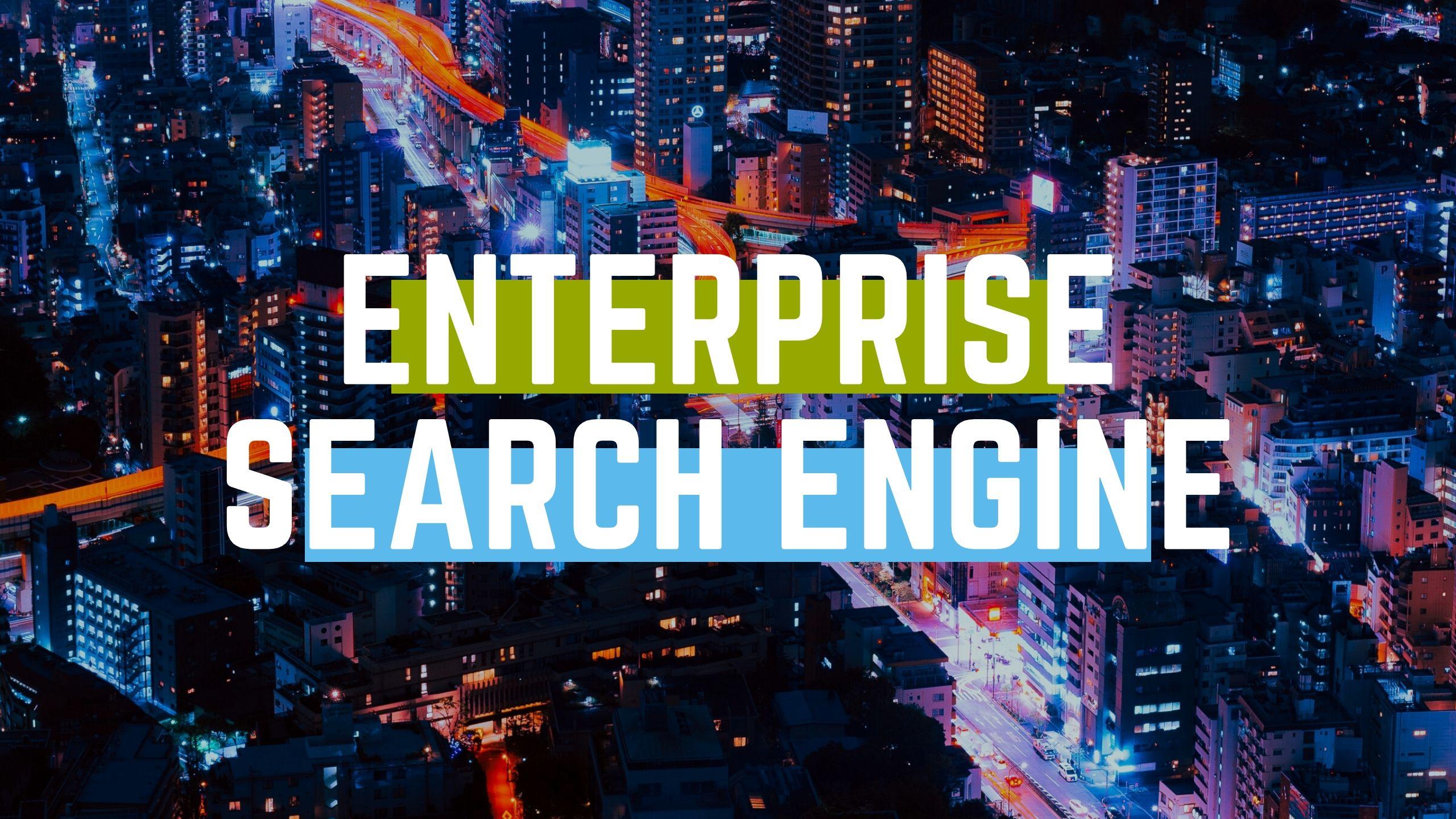 enterprise search engines