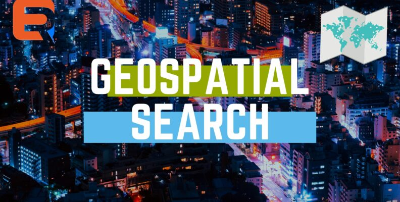 GEOSPATIAL SEARCH
