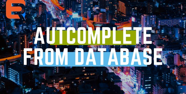 AUTOCOMPLETE FROM DATABASE