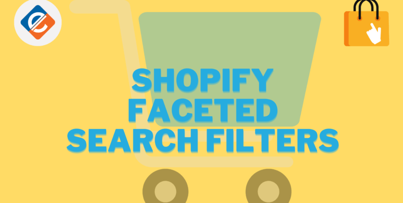 About Shopify Faceted Search Filters