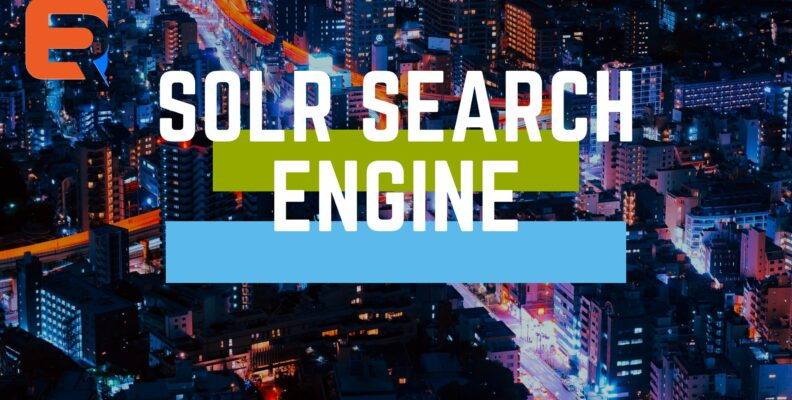 SOLR SEARCH ENGINE