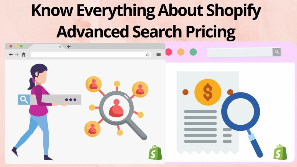 Know Everything About Shopify Advanced Search Pricing