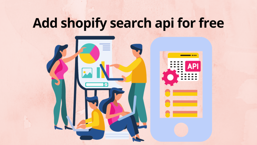 Add Shopify search api for free