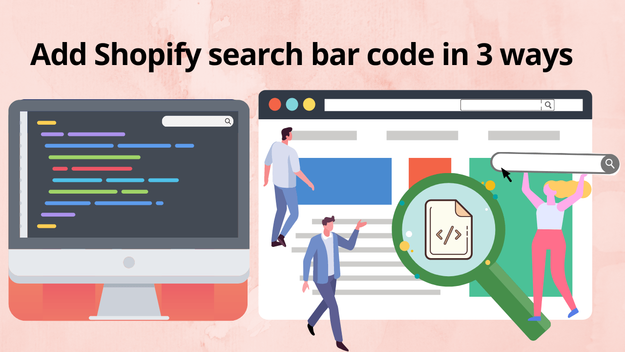 Add Shopify search bar code using these 3 easy methods