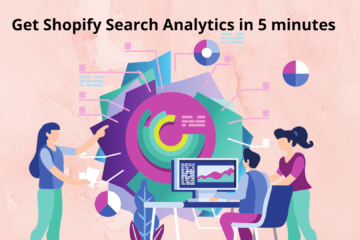 Get Shopify search analytics in 5 minutes
